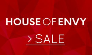 House of Envy Angebote